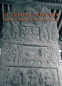 Surviving nirvana:death of the Buddha in Chinese visual culture