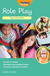 Role Play:Play in the EYFS